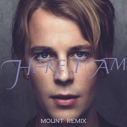 Here I Am - MOUNT Remix