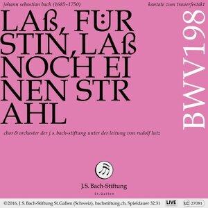 """Bachkantate, BWV 198 """"Laß, Fürstin, laß noch einen Strahl"""""""