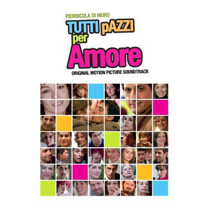 Tutti pazzi per amore (Original Motion Picture Soundtrack)
