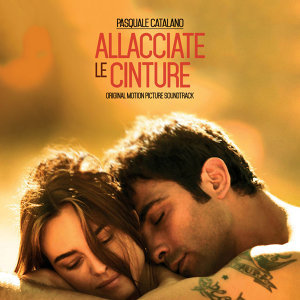 Allacciate le cinture - Fasten Your Seatbelts (Original Motion Picture Soundtrack)