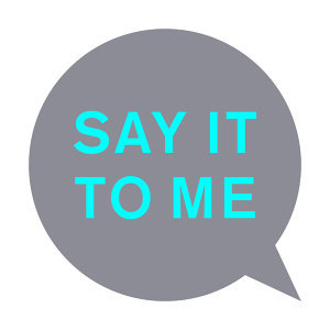 Say It to Me - Remixes