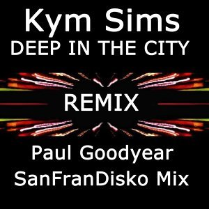 Deep in the City (Remix) [Paul Goodyear Sanfrandisko Mix]