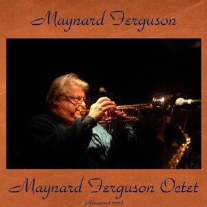 Maynard Ferguson Octet - Remastered 2016