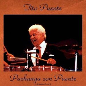 Pachanga Con Puente - Remastered 2016