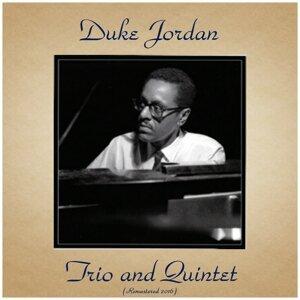 Duke Jordan Trio and Quintet - Remastered 2016