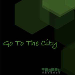 Go To The City Ep