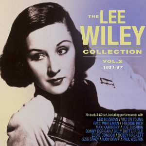 The Lee Wiley Collection 1931-57, Vol. 2