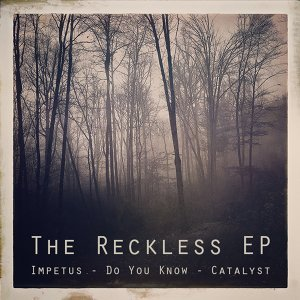 The Reckless EP