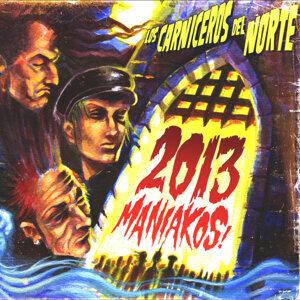 2013 Maniakos!