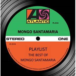Playlist: The Best Of Mongo Santamaria