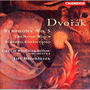 Dvorak: Symphony No. 5 / The Noon Witch / Scherzo Capriccioso