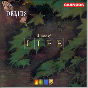 Delius: Requiem / A Mass of Life