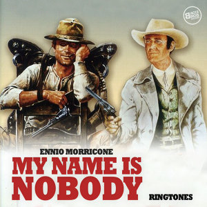 My Name is Nobody - Ringtones