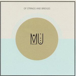 Of Strings and Bridges