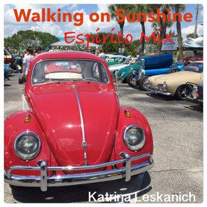 Walking on Sunshine - Espirito Mix