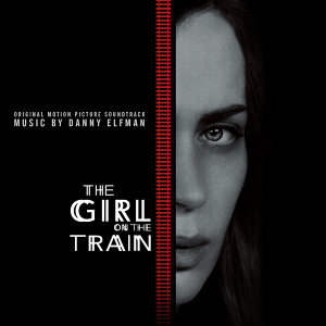 The Girl on the Train (列車上的女孩 電影原聲帶) - Original Motion Picture Soundtrack