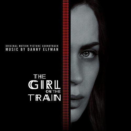 The Girl on the Train (列車上的女孩電影原聲大碟) - Original Motion Picture Soundtrack