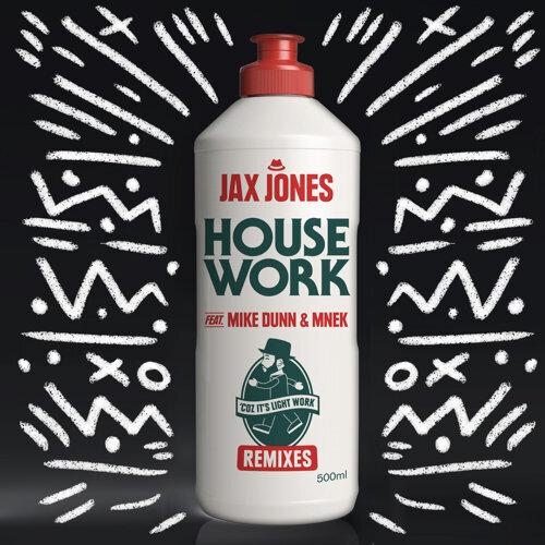 House Work - Remixes
