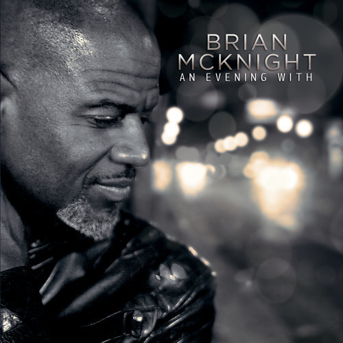 An Evening With Brian McKnight - Live