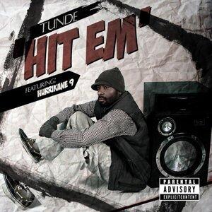 Hit Em (feat. Hurricane 9)
