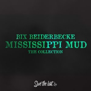 Mississippi Mud - The Collection