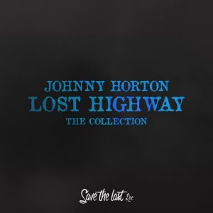 Lost Highway - The Collection