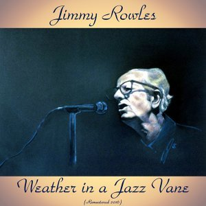Weather in a Jazz Vane - Remastered 2016