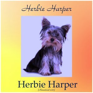 Herbie Harper - Remastered 2016