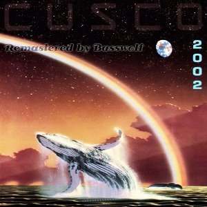 Cusco 2002 (Sielmann 2000) - Remastered By Basswolf