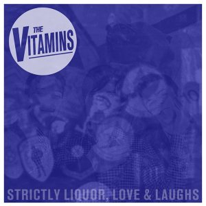 Strictly Liquor, Love and Laughs