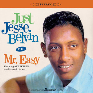 Just Jesse Belvin + Mr. Easy (Bonus Track Version)