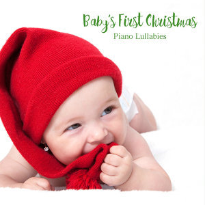 Baby's First Christmas: Piano Lullabies