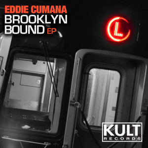 Kult Records Presents: Brooklyn Bound EP