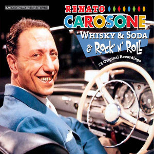 Whisky & Soda & Rock 'N' Roll: 25 Original Recordings