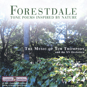 Forestdale - Tone Poems Inspired by Nature