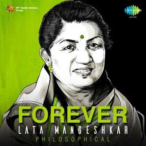 Forever Lata Mangeshkar - Philosophical