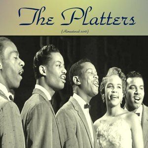 The Platters - Remastered 2016