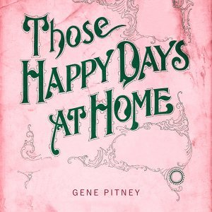 Those Happy Days At Home
