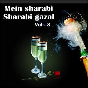 Mai Sharabi Sharabi Gazal, Vol. 3