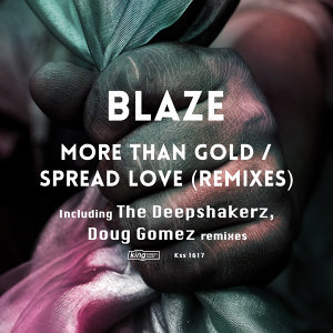 More Than Gold / Spread Love (Remixes)