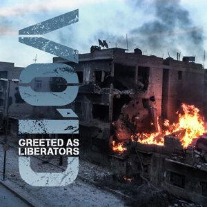 Greeted as Liberators