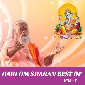Hari Om Sharan Best of,  Vol. 3