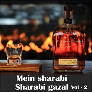 Mein Sharabi Sharabi Gazal Vol. 2
