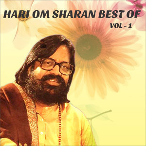 Hari Om Sharan Best of, Vol. 1