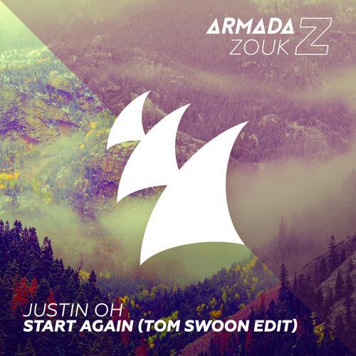 Start Again - Tom Swoon Edit
