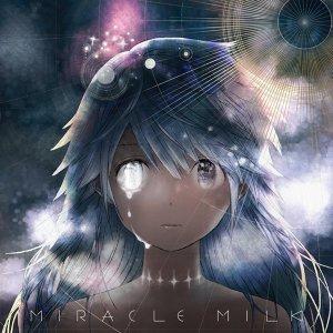 Miracle Milk (Miracle Milk)