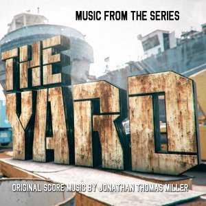 The Yard (Music from the Original Tv Series)