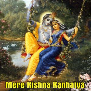 Mere Kishna Kanhaiya
