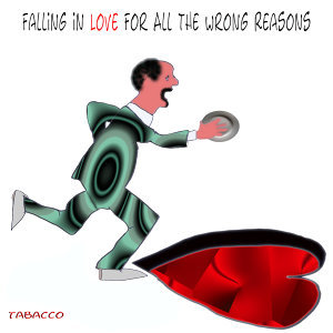 Falling in Love for All the Wrong Reasons