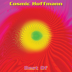 Cosmic Hoffmann: Best Of